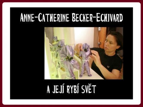 anne_catherine_becker_echivard_a_jeji_rybi_svet