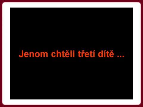 jenom_chteli_treti_dite_le