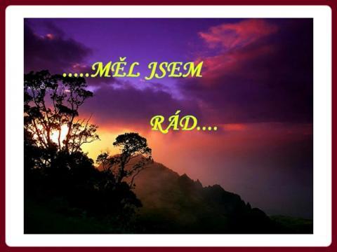 mel_jsem_rad