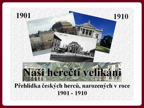 nasi_herecti_velikani_nar_1901_1910