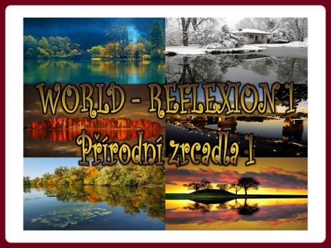 prirodni_zrcadla_-_world_reflexion_-_ildy-1