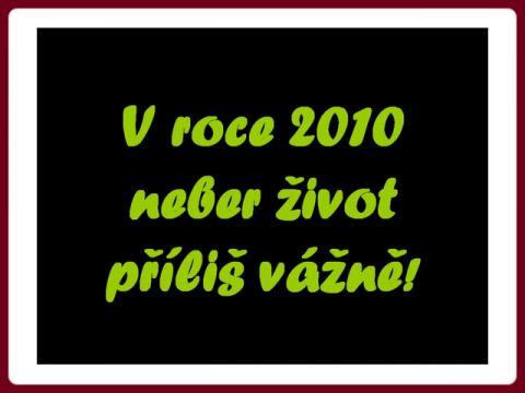 2010_neber_zivot_prilis_vazne_meilleurs_voeux