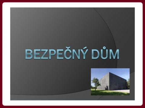 bezpecny_dum
