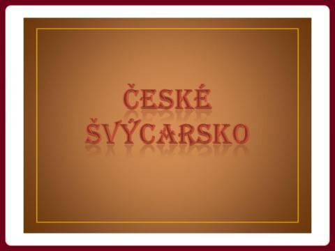 ceske_svycarsko_-_yveta