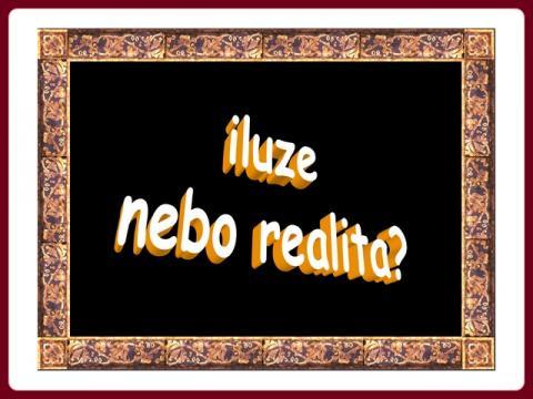 iluze_nebo_realita