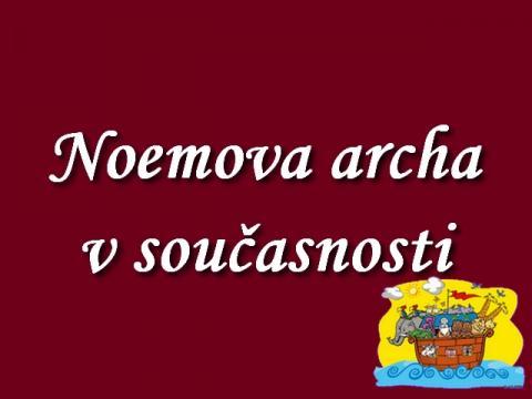 jak_by_to_dopadlo_s_noemovou_archou_v_soucasnosti