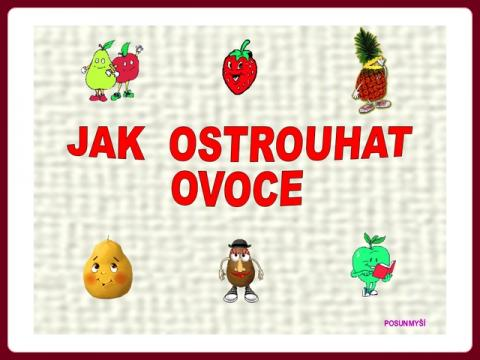 jak_ostrouhat_ovoce_-_harlej