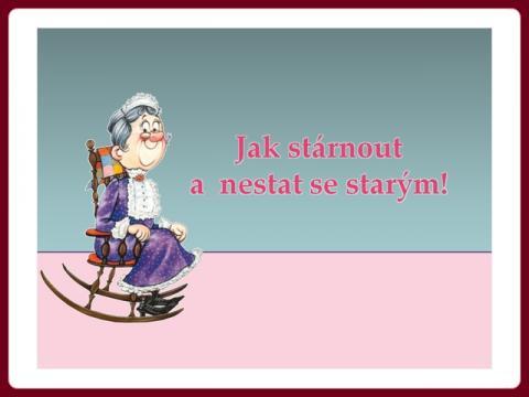 jak_starnout_a_nestat_sa_starym