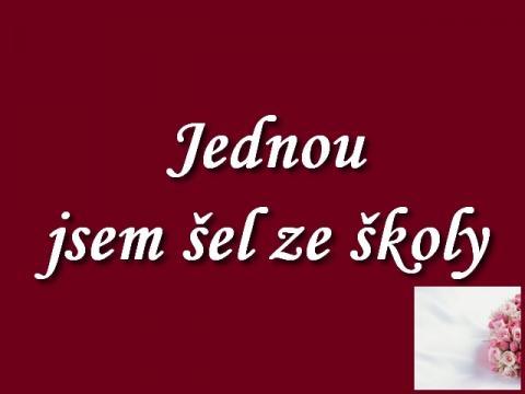 jednou_jsem_sel_ze_skoly