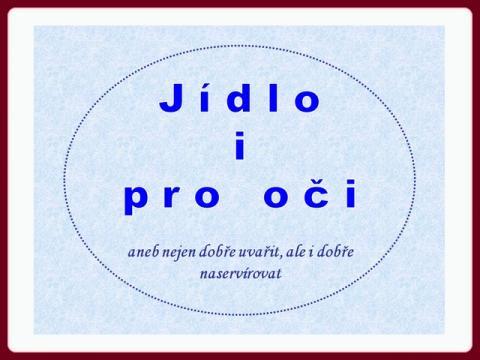 jidlo_i_pro_oci_-_carving