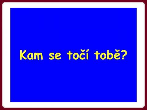 kam_se_toci_tobe_-_dusek
