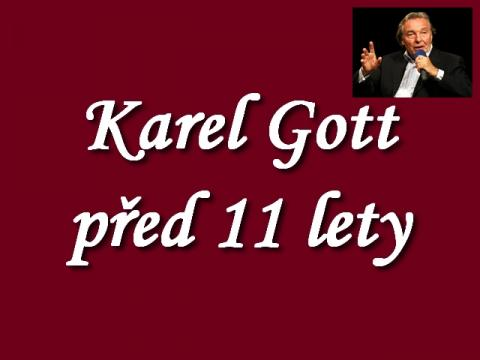 karel_gott_se_uz_pred_11_lety_bal_totalitni_svetovlady