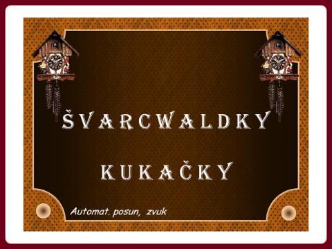 kukacky_svarcvaldky_-_horloges_coucous