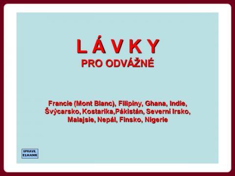 lavky_pro_odvazne