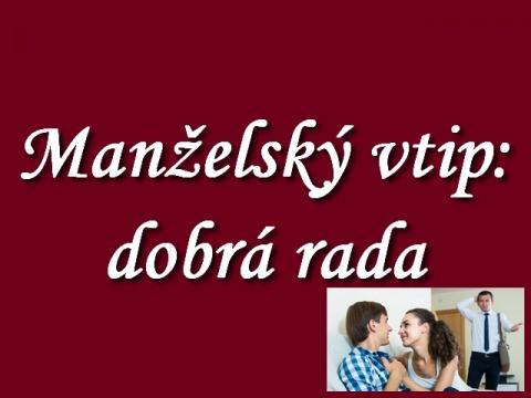 manzelsky_vtip_2012_-_dobra_rada