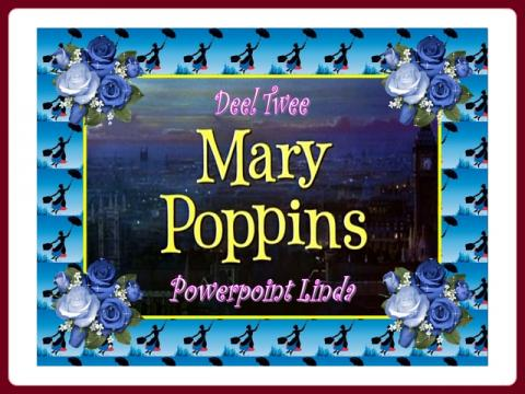 mary_poppins_deel_twee_-_powerpoint_linda