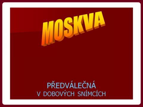 moskva_predvalecna