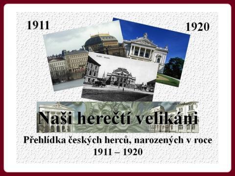 nasi_herecti_velikani_nar_1911_1920