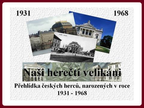 nasi_herecti_velikani_nar_1931_1968