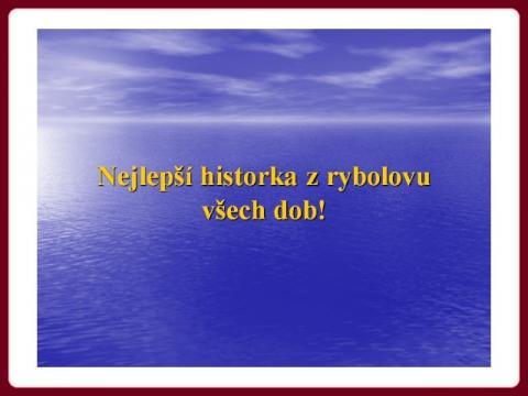 nejlepsi_historka_z_rybolovu_vsech_dob