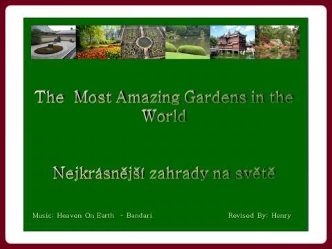 nejzajimavejsi_zahrady_sveta_-_the_most_amazing_gardens