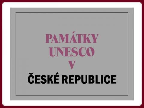pamatky_UNESCO_v_cr_-_yveta