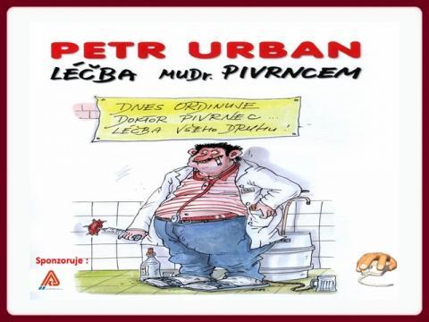 petr_urban_lecba_mudr_pivrncem