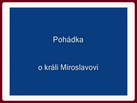 pohadka_o_krali_miroslavovi_-_ec
