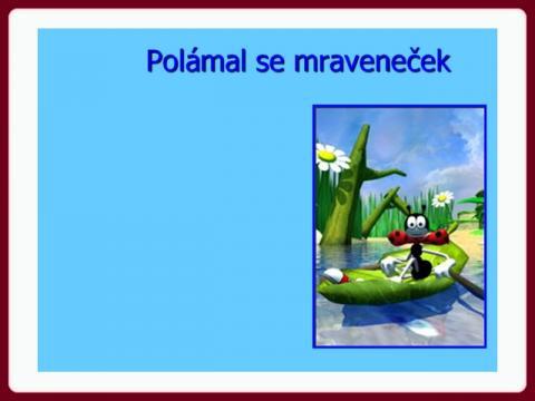 polamal_se_mravenecek