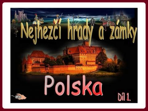 polsko_nejhezci_hrady_a_zamky_-_najpiekniejsze_zamki_w_polsce_1