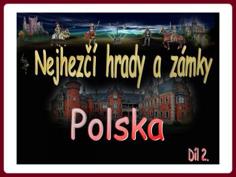 polsko_nejhezci_hrady_a_zamky_-_najpiekniejsze_zamki_w_polsce_2