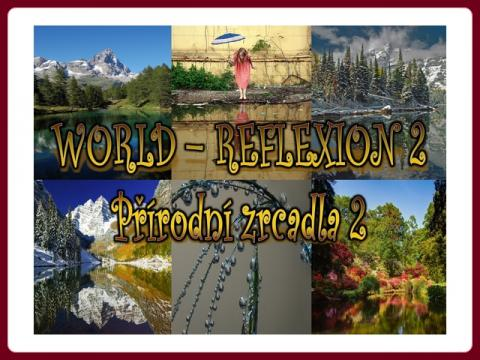 prirodni_zrcadla_-_world_reflexion_-_ildy-2