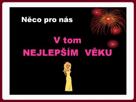 pro_nas_v_tom_nejlepsim_veku
