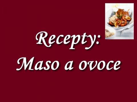 recepty_maso_a_ovoce