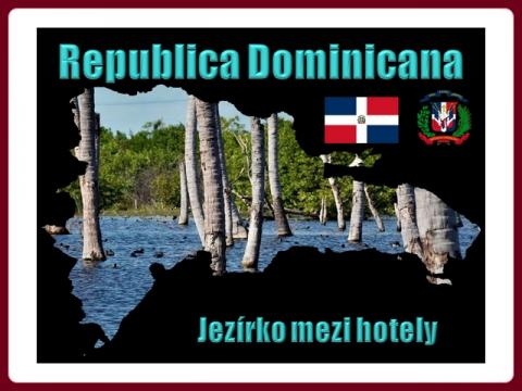 republica_dominicana_-_jezirko_mezi_hotely_-_lake_hotels_2013