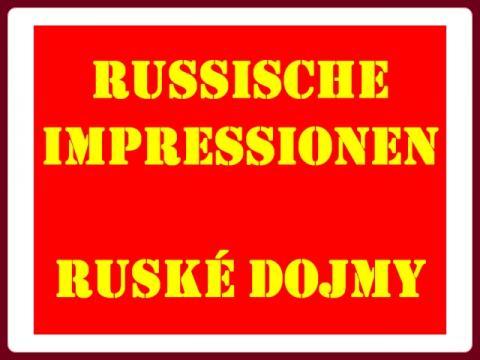 ruske_dojmy_-_russische_impressionen