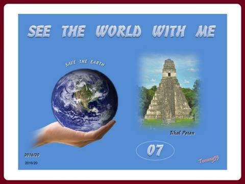 see_the_world_07_guatemala_tikal_peten_-_tommy_and_steve