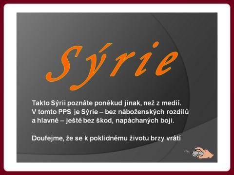 syrie_jinak_nez_ji_vidime_dnes_2012