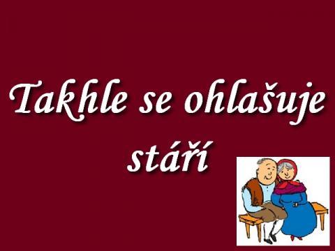 tak_takhle_se_ohlasuje_stari