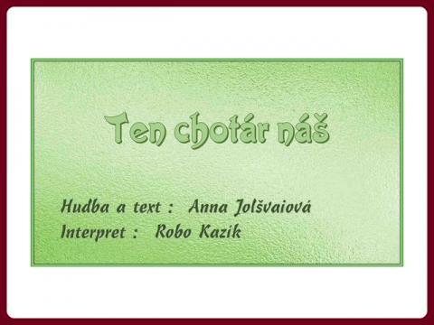 ten_chotar_nas_kazik_--_anna_jolsvaiova