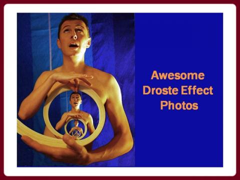 uchvatne_fotograficke_efekty_-_awesome_droste_effects