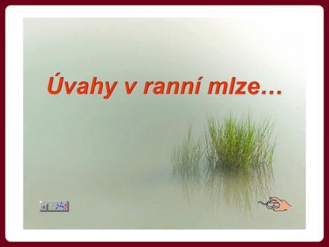 uvahy_v_ranni_mlze