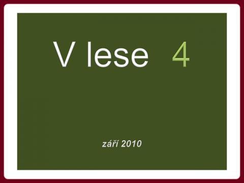 v_lese_4_-_zari_2010