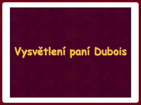 vysvetleni_pani_dubois_h