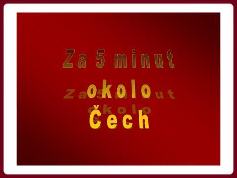 ¨za_5_minut_okolo_cech_-_milos